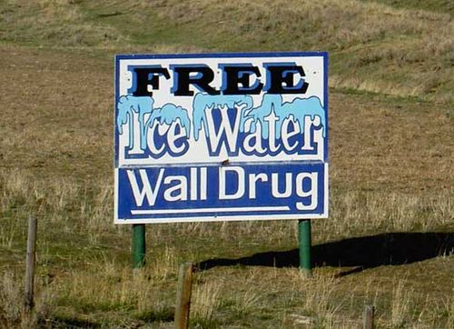 Wall Drug ice water sign
